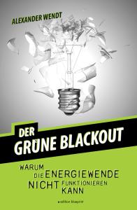 Der Grüne Blackout - Taschenbuch